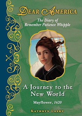A Journey to the New World By Lasky, Kathryn