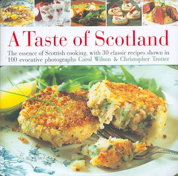 Taste of Scotland By Wilson, Carol